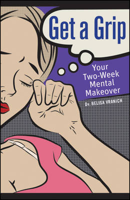 Get a Grip: Your Two Week Mental Makeover