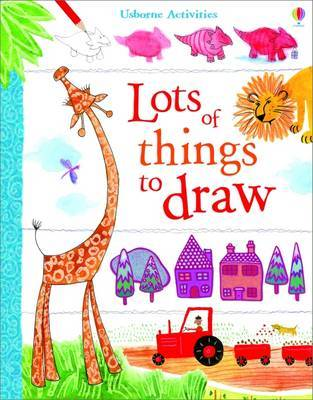 Usborne Book of Lots of Things to Draw (Art Ideas)