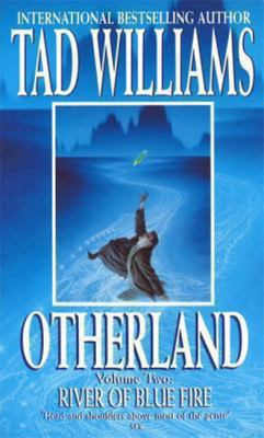 Otherland: Volume Two: River of Blue Fire