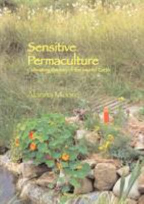 Sensitive Permaculture: Cultivating the Way of the Sacred Earth