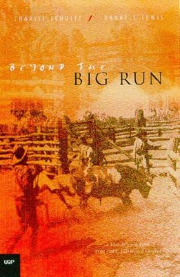 Beyond the Big Run: The Mandandanji Land War Southern Queensland 1842-52