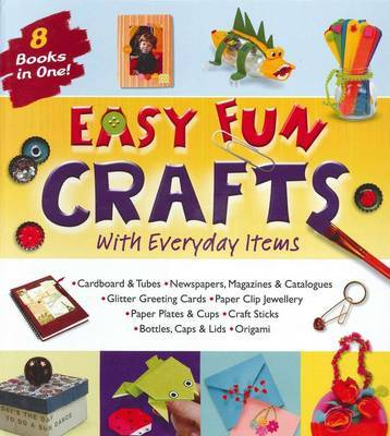 Easy Fun Crafts with Everyday Items