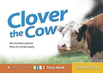 Steve Parish, Clover the Cow - On the Farm
