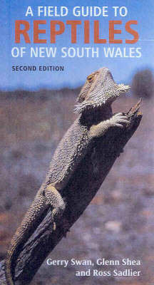 A Field Guide to Reptiles of New South Wales