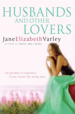 Husbands and Other Lovers