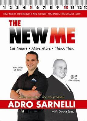 The New Me: Eat Smart, Move More, Think Thin