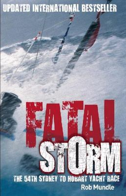 Fatal Storm: The 54th Sydney to Hobart Yacht Race