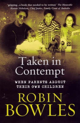 Taken in Contempt: When Parents Abduct Their Own Children
