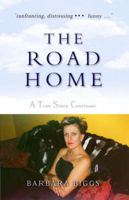 The Road Home: A True Story Continues