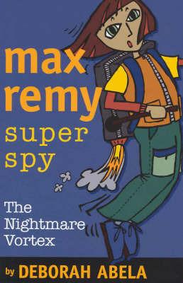 The Nightmare Vortex (Max Remy #3)
