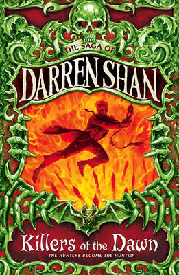 Killers of the Dawn (The Saga of Darren Shan #9)