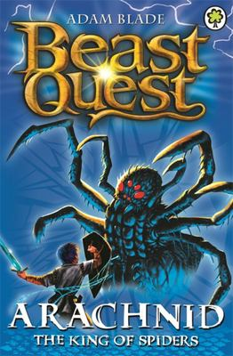Arachnid the King of Spiders (Beast Quest: The Golden Armour #11)