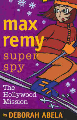 The Hollywood Mission (Max Remy #4)