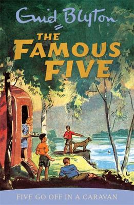 Five Go Off in a Caravan (#5 Famous Five)