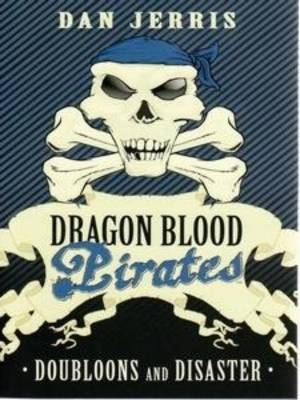 Doubloons and Disasters (Dragon Blood Pirates #2)