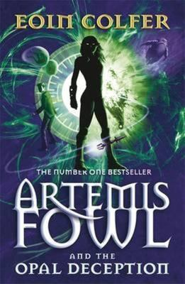 Artemis Fowl and the Opal Deception (#4)