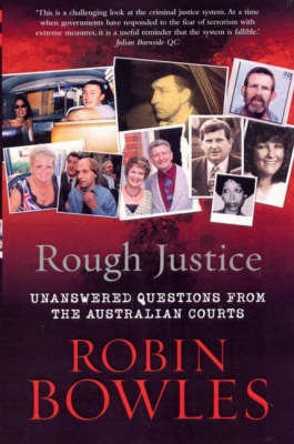Rough Justice: Unanswered Questions from the Australian Courts