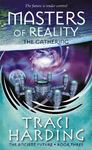 Masters of Reality: The Gathering (Ancient Future #3)