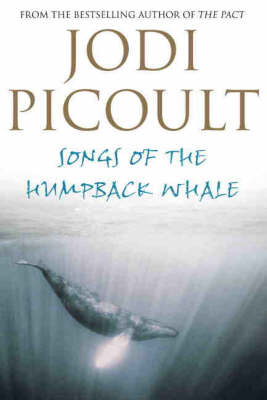 Songs of the Humpback Whale: A Novel in Five Voices