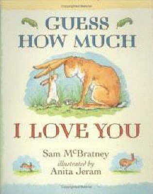 Guess How Much I Love You (H/B)
