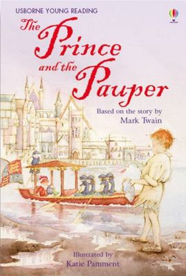 The Prince and the Pauper (Usborne Young Reading Series 2)