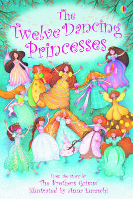 Twelve Dancing Princesses (Usborne Young Reading Series 1)
