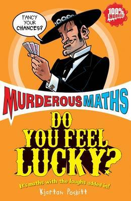 Do You Feel Lucky? (Murderous Maths)