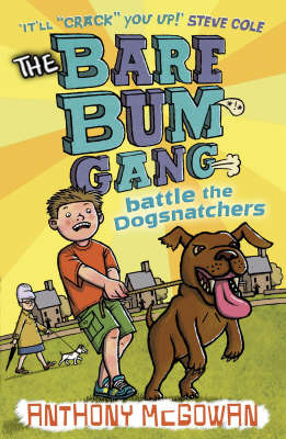 Battle the Dogsnatchers (The Bare Bum Gang #2)