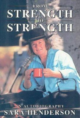 From Strength to Strength: an Autobiograpgy