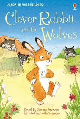 Clever Rabbit and the Wolves (Usborne First Reading Level 2)