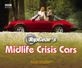 Top Gear's Mid-Life Crisis Cars