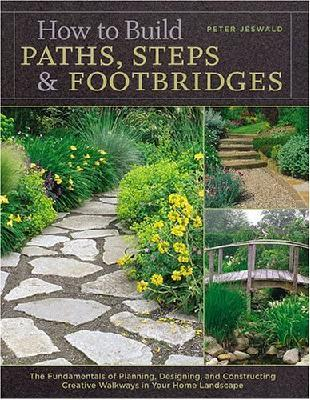 How to Build Paths, Steps and Footbridges