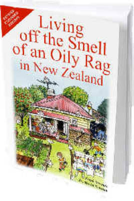 Living off the Smell of an Oily Rag  in New Zealand (2008 ed)