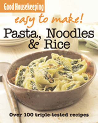 Easy to Make! Pasta, Noodles and Rice