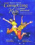 Connecting Kids: With Their Inner Potential Through Interactive Stories, Meditations and Activities