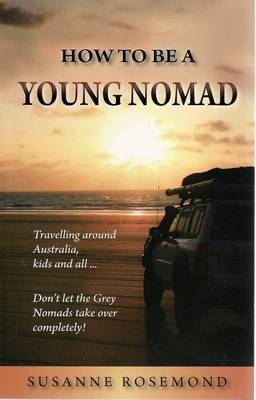 How to be a Young Nomad
