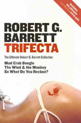 Trifecta: The Ultimate Robert G. Barrett Collection