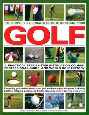 Complete Illustrated Guide to Improving Golf