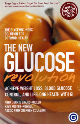 The New Glucose Revolution: The Glycemic Solution for Optimum Health