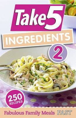 Take 5 Ingredients 2