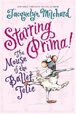 Starring Prima the Mouse of BA