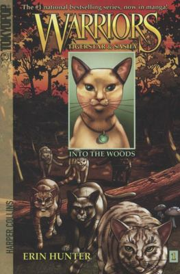 Into the Woods (Warriors Manga Series 2: Tigerstar & Sasha #1)