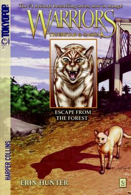 Escape from the Forest (Warriors Manga Series 2: Tigerstar & Sasha #2)