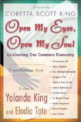 Open My Eyes,Open My Soul: celebrating our common humanity