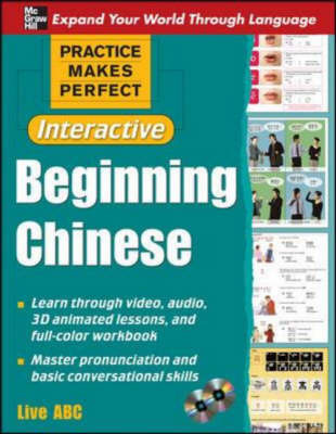 Practice Makes Perfect: Beginning Chinese (Interactive Edition with 2 CD-ROM)