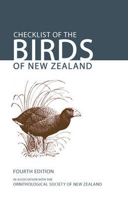 Checklist of the Birds of New Zealand (4th edition 2010)