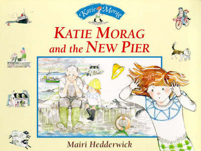Katie Morag and the New Pier