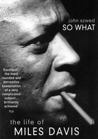 So What:The Life of Miles Davis