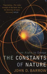 Constants of Nature : From Alpha to Omega