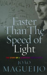 Faster Than the Speed of Light:The Story of a Scientific Speculation